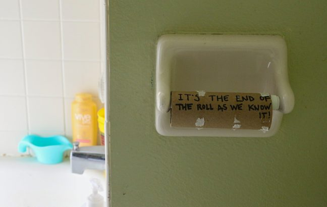 Toilet roll that says it's the end of the roll as we know it